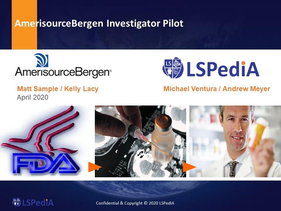 AmerisourceBergen LSPediA Investigator Pilot Webcast