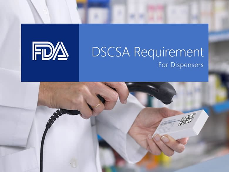 DSCSA Requirement for Dispensers